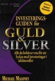 Köp Investeringsguiden för guld & silver på Bokus.com